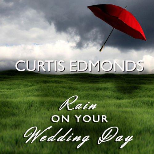 Rain on Your Wedding Day audiobook cover art