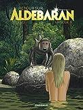 Épisode 3: Episode 3 (Retour sur Aldébaran)