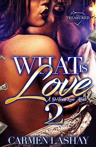 What is Love 2: A D-Town Love Affair (What is Love: A D-Town Love Affair)