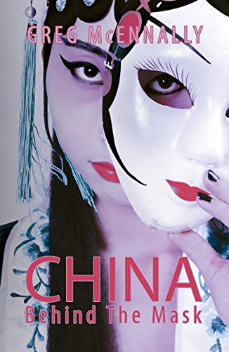 China: Behind The Mask (English Edition)