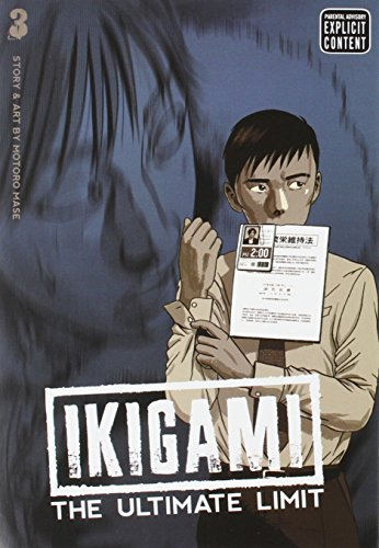 IKIGAMI ULTIMATE LIMIT GN VOL 03 (MR) (C: 1-0-1)