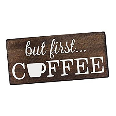 Elegant Signs But First Coffee Wall Decor Decoration Sign for Kitchen Art or Office Art by Size 6  x 12
