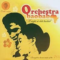 A Night at Club Baobab by Orchestra Baobab