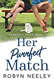 Her Purrfect Match (Purrfect Pairs Book 1)