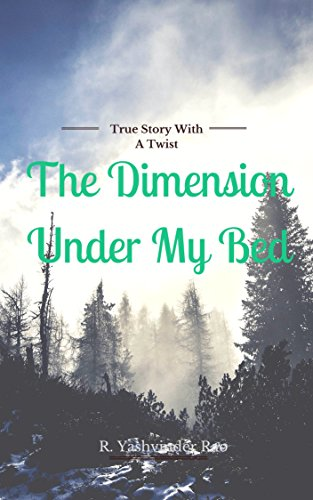 The Dimesion Under My Bed (English Edition)