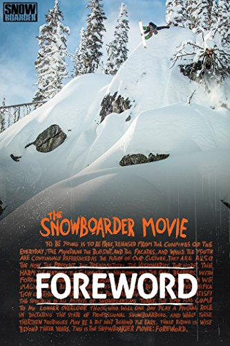 The Snowboarder Movie: Foreword