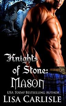 Knights of Stone: Mason: (a Scottish shifter and witch romance) (Highland Gargoyles Book 1) by [Lisa Carlisle]