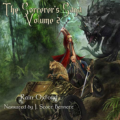 The Sorcerer's Saga: Volume 2 Audiobook By Rain Oxford cover art