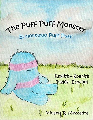 Children's Book: The Puff Puff Monster - El monstruo Puff Puff. (English...