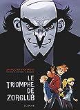 Spirou le triomphe de Zorglub - Le triomphe de Zorglub - Format Kindle - 9782800184074 - 5,99 €