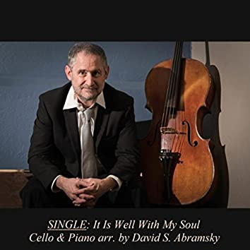 It Is Well with My Soul (Cello & Piano Version)