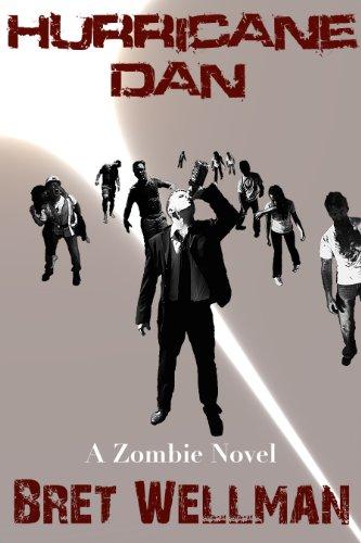 Hurricane Dan (A Zombie Novel)