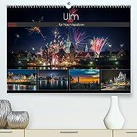 Ulm fuer Nachtspatzen (Premium, hochwertiger DIN A2 Wandkalender 2022, Kunstdruck in Hochglanz): Nachtaufnahmen aus der Stadt Ulm (Monatskalender, 14 Seiten )