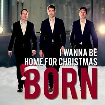I Wanna Be Home for Christmas