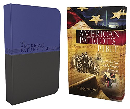 Compare Textbook Prices for The American Patriot's Bible: New King James Version, Patriot Blue/Charcoal, Leathersoft, Study Bible: The Word of God and the Shaping of America Signature Series Box Lea Edition ISBN 9781418546014 by Lee, Richard G.