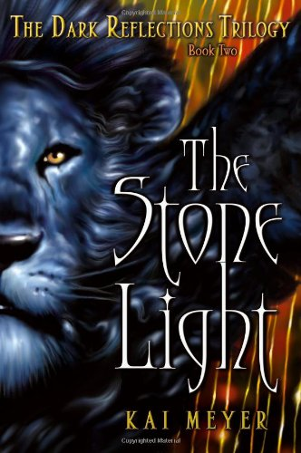 The Stone Light (The Dark Reflections Trilogy, Band 2)