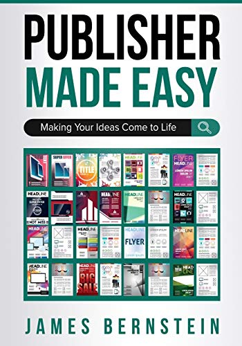 Publisher Made Easy: Making Your Ideas Come to Life (Computers Made Easy)