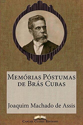 Memórias Póstumas de Brás Cubas (Edição Especial Ilustrada): Com biografia do autor e índice activo (Grandes Clássicos Luso-Brasileiros Livro 12)