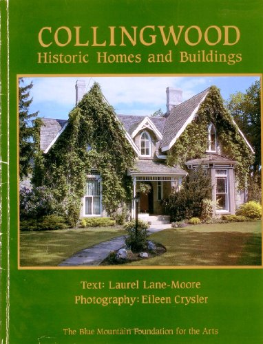 Collingwood: Historic homes and buildings