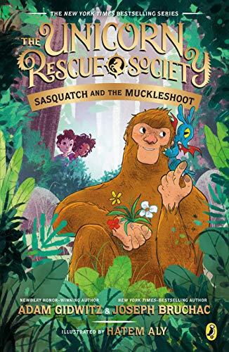 Sasquatch and the Muckleshoot (The Unicorn Rescue Society Book 3) - Kindle edition by Gidwitz, Adam, Bruchac, Joseph, Aly, Hatem. Children Kindle eBooks @ Amazon.com.