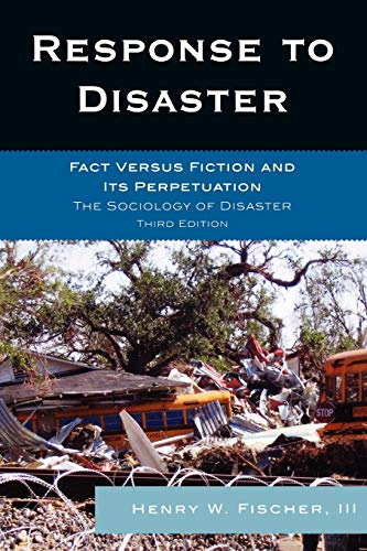Response to Disaster: Fact Versus Fiction and Its Perpetuation