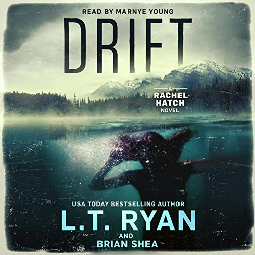 Drift Audiobook By L.T. Ryan, Brian Shea cover art