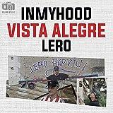 Inmyhood Vista Alegre [Explicit]