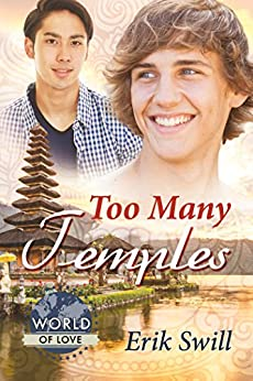 Too Many Temples (World of Love) by [Erik Swill]