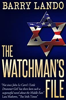 [Barry M. Lando]のThe Watchman's File (English Edition)