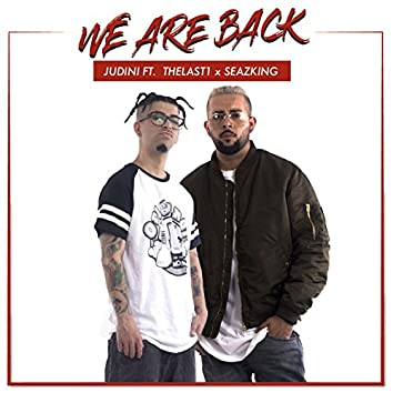 We Are Back (feat. Thelast1 & SeazKing)
