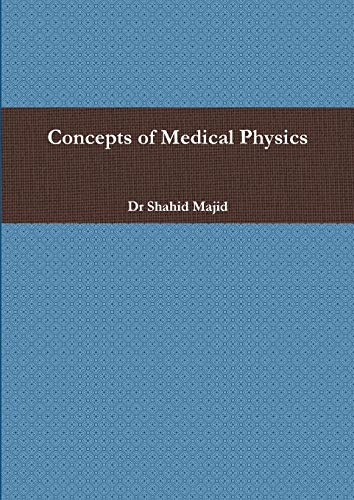 Concepts of Medical Physics