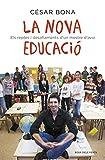 La nova educació: Els reptes i desafiaments d'un mestre d'avui (Catalan Edition)