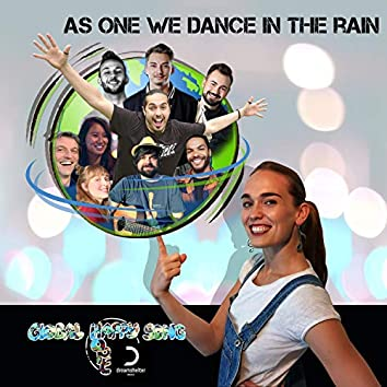 As One We Dance in the Rain (feat. Patrick Karijowidjojo, M.P.A., Moira, Wiedmann, Tom Hauser, Lhanzom Lhasam, Manuel Von Arx, Emanuel Adriescu & Roman Glaser)