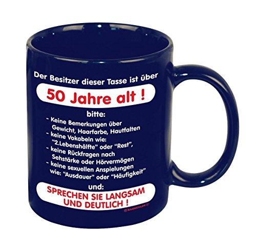 Fun Tee Tasse - Der Besitzer dieser Tasse ist über 50 Jahre alt! Sprechen sie langsam und deutlich! - einzeln im Geschenk Karton - zum Geburtstag