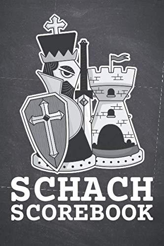 Schach Scorebook: Trainingsbuch und Turnierlogbuch für Schachspieler - Für Anfänger und Fortgeschrittene geeignet