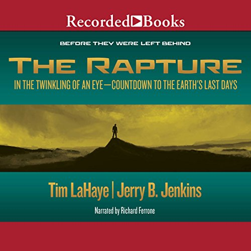 The Rapture: In the Twinkling of an Eye audiobook cover art