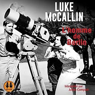 L'homme de Berlin                   De :                                                                                                                                 Luke McCallin                               Lu par :                                                                                                                                 Julien Campani                      Durée : 16 h et 35 min     Pas de notations     Global 0,0