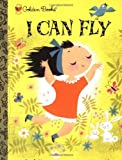 I Can Fly (Little Golden Treasures)