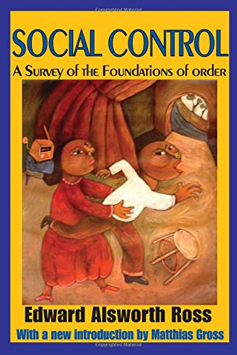 Social Control: A Survey of the Foundations of Order (Law & Society)