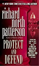 By Richard North Patterson - Protect and Defend (9/30/01)