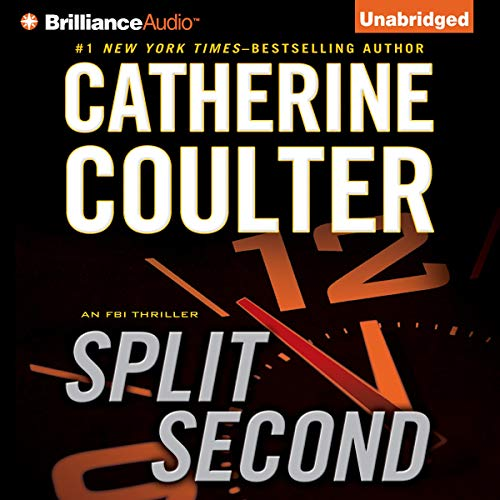 Split Second: An FBI Thriller, Book 15 Audiobook By Catherine Coulter cover art