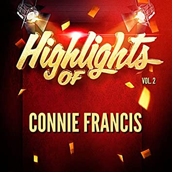 Highlights of Connie Francis, Vol. 2