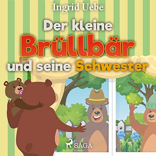Der kleine Brüllbär und seine Schwester Titelbild