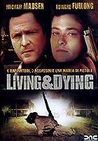Living & Dying [Italian Edition]