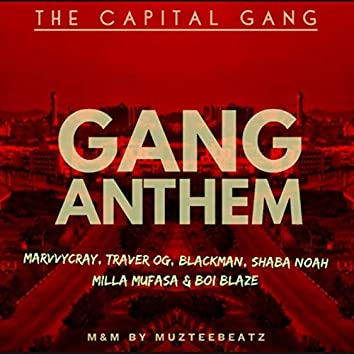 Gang Anthem