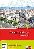 ¡Vamos! ¡Adelante! 1. Curso intensivo. Cuaderno de actividades mit Multimedia-CD und Online-Übungen: Spanisch als 3. Fremdsprache