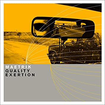 Quality Exertion