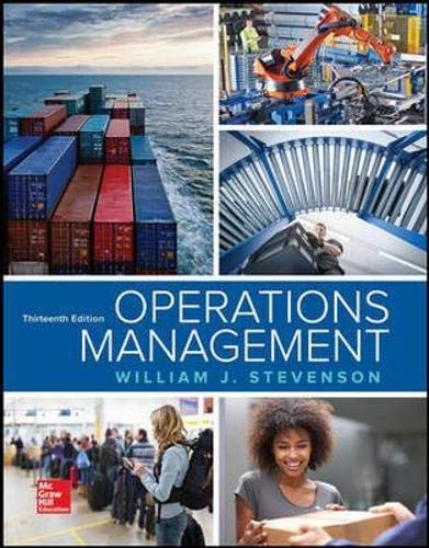 Compare Textbook Prices for Operations Management 13 Edition ISBN 9781259667473 by Stevenson, William J
