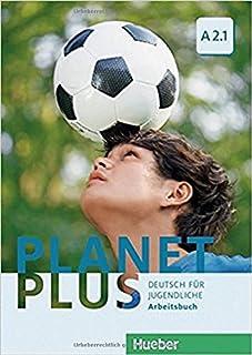 Planet plus. Deutsch für Jugendliche. Arbeitsbuch. Per la Scuola media. Con ebook. Con espansione online: PLANET PLUS A2.1 AB (ejerc.): 3 (PLAPLUS)