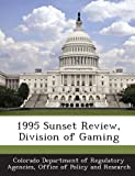 1995 Sunset Review, Division of Gaming
